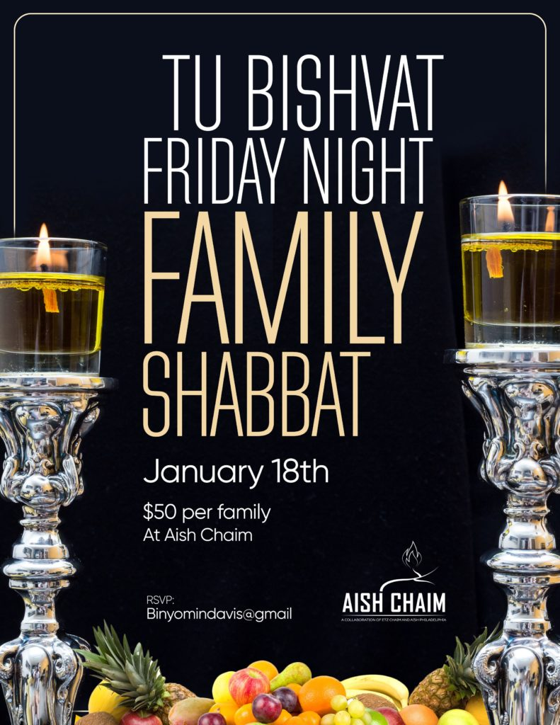 Tu Bshvat Friday Night Family Shabbat - January 18